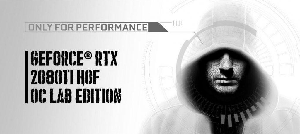 GALAZ RTX 2080 TI HOF OC LAB EDITION